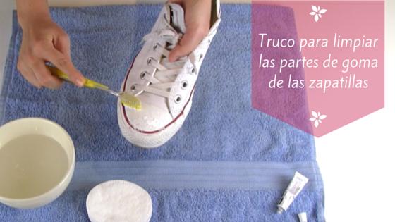 c17c65f07e5 Cómo limpiar las punteras y bordes de goma de las zapatillas – La Bruja con  tacón de aguja
