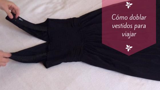 Cómo llevar vestidos en la maleta sin que se arruguen