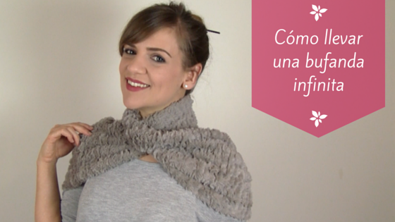 Cómo llevar una bufanda circular o infinita