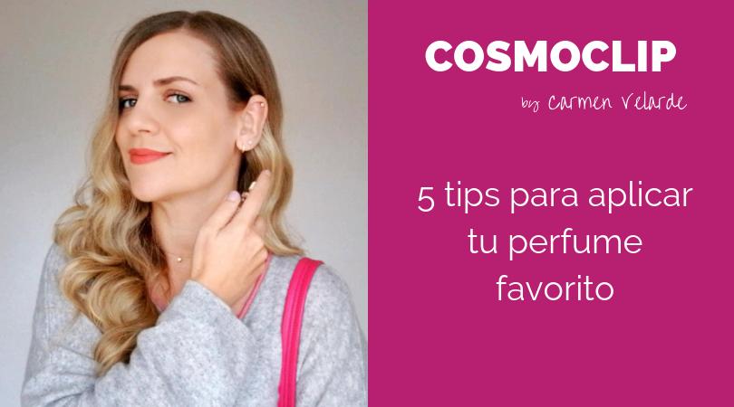 5 tips para sacar partido a tu perfume